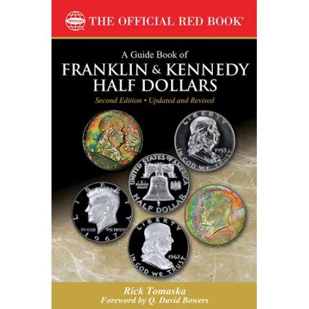 A Guide Book of Franklin and Kennedy Half Dollars - eBook