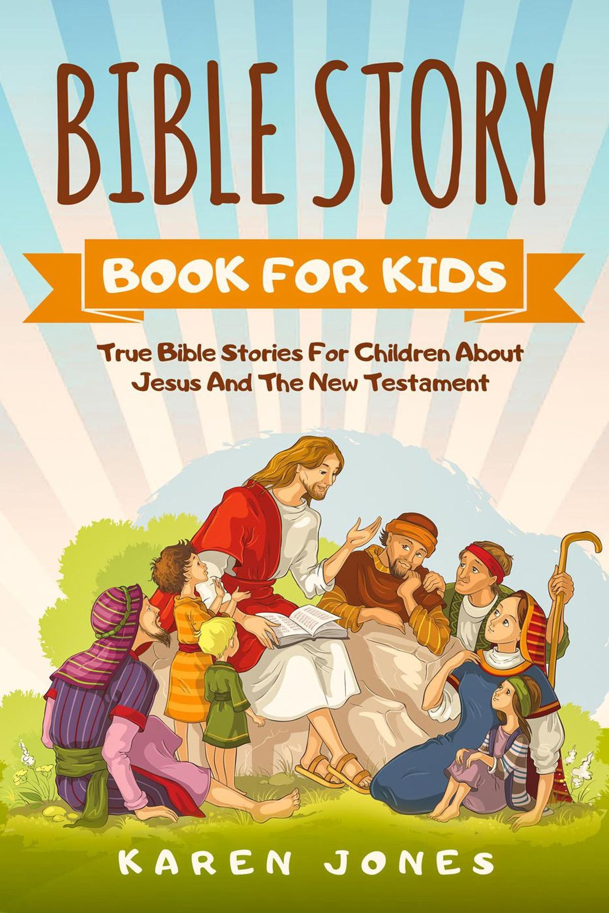 Bible Story Book For Kids: True Bible Stories For Children ...