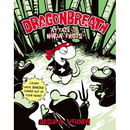 Dragonbreath #2 : Attack of the Ninja Frogs