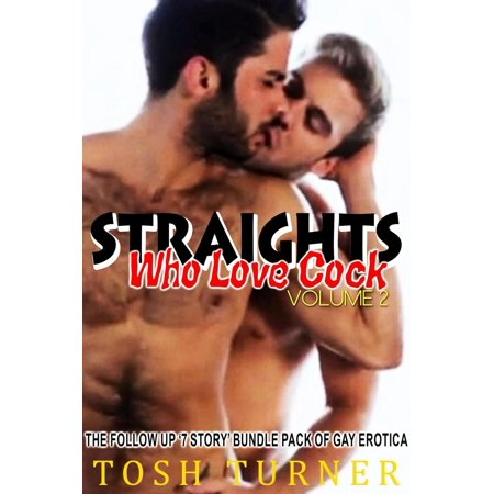 Following Packs (Straights Who Love Cock. Vol 2 - The Follow Up '7 Story' Bundle Pack of Gay Erotica -)