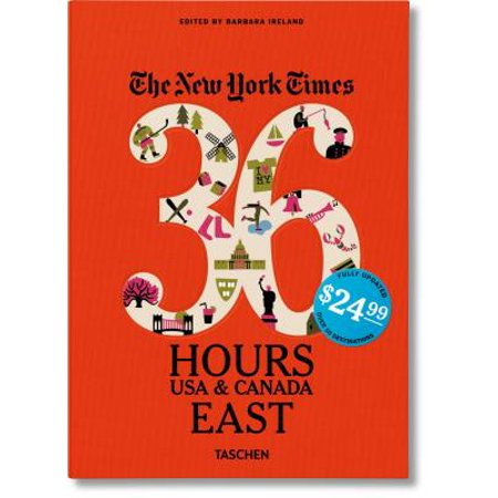 The New York Times: 36 Hours, USA & Canada, East - (Usps Delivery Times To Canada)