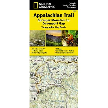 National geographic trails illustrated map: appalachian trail, springer mountain to davenport gap [g: 9781597756389 (Appalachian Mountain Suite)