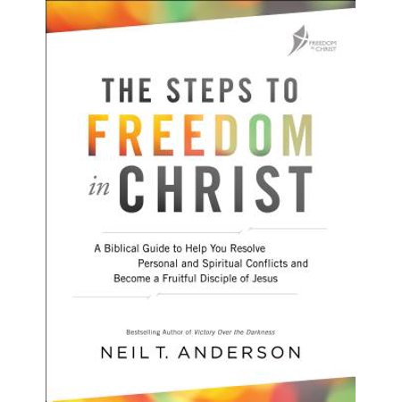 The Steps to Freedom in Christ : A Biblical Guide to Help You Resolve Personal and Spiritual Conflicts and Become a Fruitful Disciple of Jesus](Jesus Washes Disciples Feet)