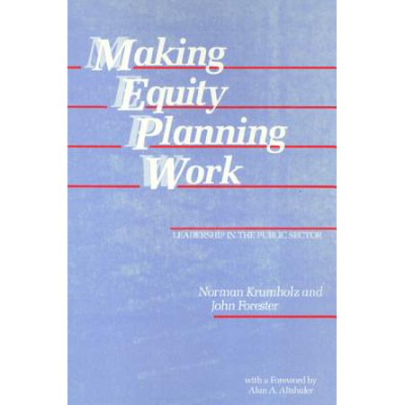 Making Equity Planning Work Leadership In The Public border=