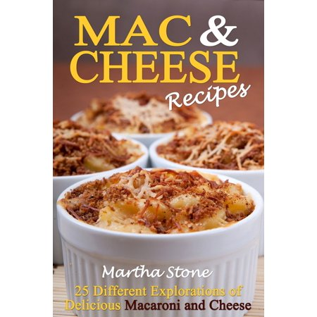 Mac & Cheese Recipes: Different Explorations of Delicious Macaroni and Cheese - eBook - Different Halloween Recipes