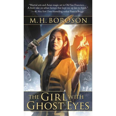 The Girl with Ghost Eyes : The Daoshi Chronicles, Book One