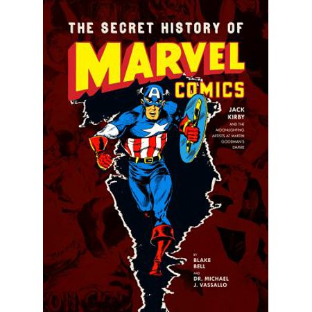 Marvel History - The Secret History of Marvel Comics (Hardcover)