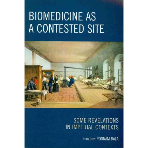 Biomedicine as a Contested Site : Some Revelations in Imperial Contexts