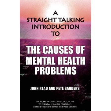 A Straight Talking Introduction to the Causes of Mental Health