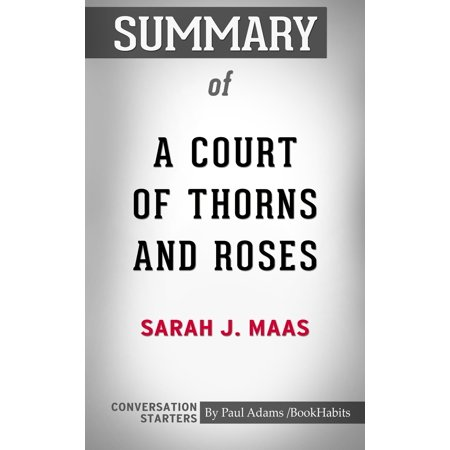 Summary of A Court of Thorns and Roses - eBook