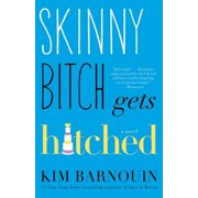 Skinny Bitch Gets Hitched - eBook