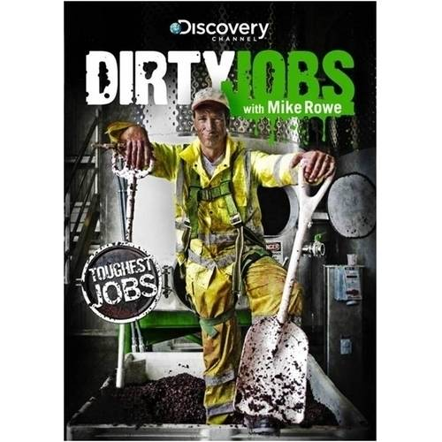 Dirty Jobs: Toughest Jobs