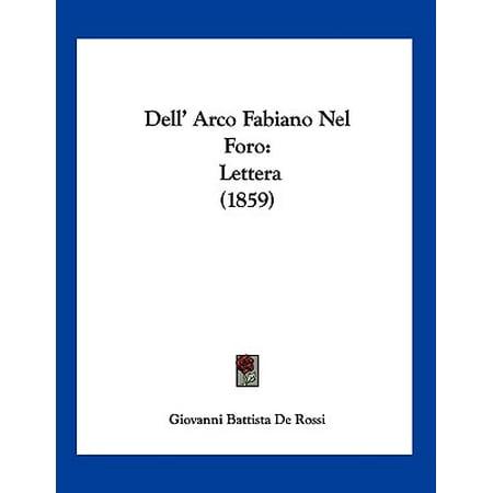 Arco Baleno Collection (Dell' Arco Fabiano Nel Foro : Lettera (1859) )