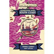 Hometown Tales: South Coast - eBook