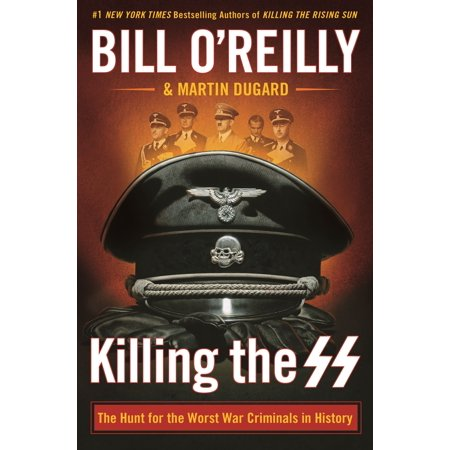 Worsted Fiber - Killing the SS : The Hunt for the Worst War Criminals in History
