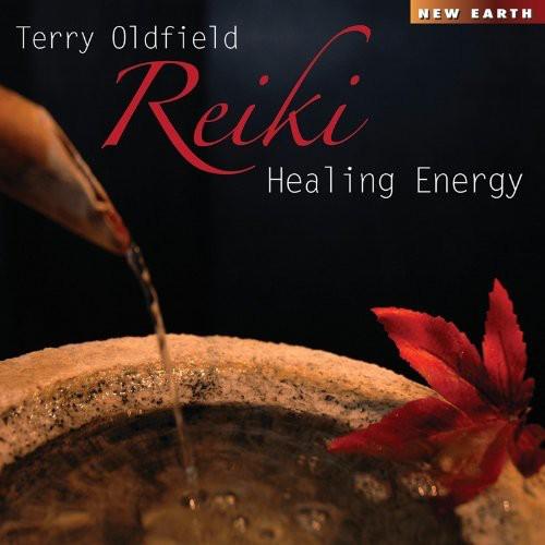 Terry Oldfield - Reiki Healing Energy [CD]