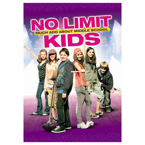 No Limit Kids: Much Ado About Middle School (2010)