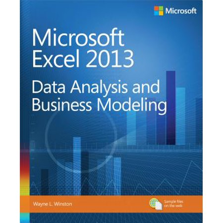 Microsoft Excel 2013 Data Analysis and Business Modeling - (Microsoft Excel 2013 Data Analysis And Business Modeling)