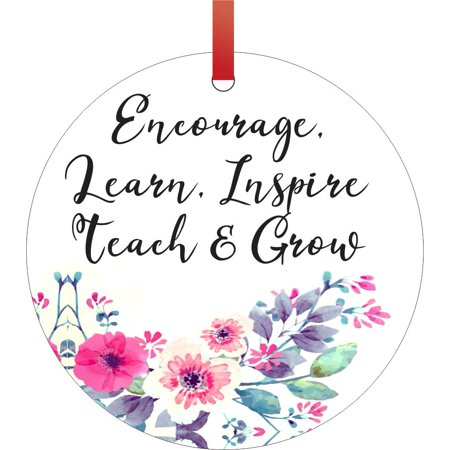 Encourage. Learn. Inspire. Teach & Grow - Inspirational Quote for Teacher / Nurse / Therapist / Counselor, etc. Appreciation Gift Double Sided Round Shaped Flat Aluminum Glossy Christmas Ornament Tree