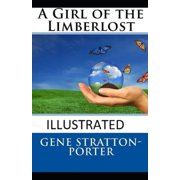 A Girl of the Limberlost Illustrated (Paperback)
