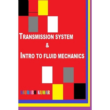 TRANSMISSION SYSTEM & INTRO TO FLUID MECHANICS - eBook