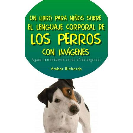 Un Libro para Niños sobre el Lenguaje Corporal de los Perros - eBook](Ropa Halloween Para Perros)