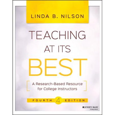 Teaching at Its Best : A Research-Based Resource for College
