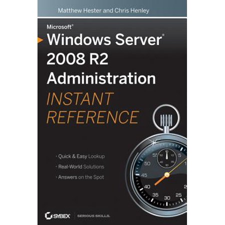 Microsoft Windows Server 2008 R2 Administration Instant Reference - eBook