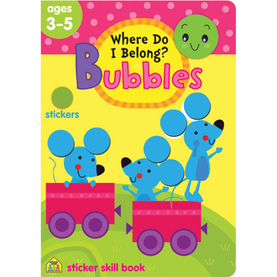 Bubbles Sticker Skill Book, Where Do I Belong?