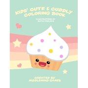 Kids Cute Cuddly Coloring Book Paperback