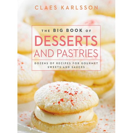 The Big Book of Desserts and Pastries : Dozens of Recipes for Gourmet Sweets and Sauces](Halloween Pastry Recipes)