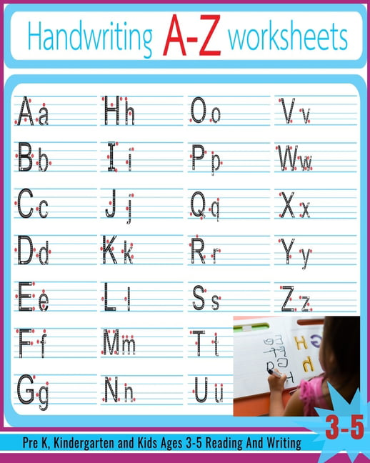A-Z Worksheets: Alphabet Tracing, Letter Tracing Book, Handwriting  Practice, Uppercase & Lowercase Letter Writing Practice For Kids Ages 3-5,  Preschoolers, Pre K And Kindergarten (Paperback) - Walmart.com - Walmart.com