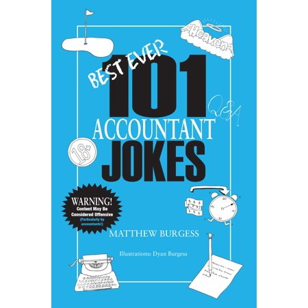 Best Ever 101 Accountants Jokes - eBook (Best School Appropriate Jokes)