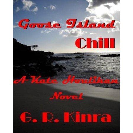 Goose Island Chill  A Kate Houlihan Novel