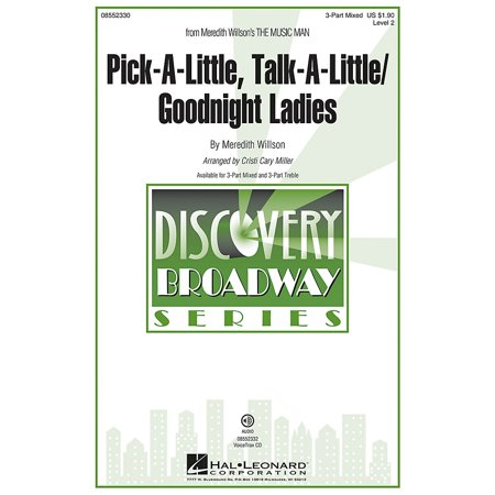 Hal Leonard Pick-a-little, Talk-a-little/Goodnight Ladies 3 Part Treble Arranged by Cristi Cary (Pick A Little Talk A Little Sheet Music)