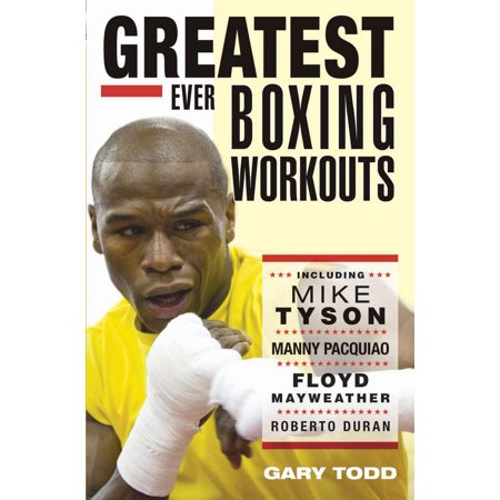 Greatest Ever Boxing Workouts ()