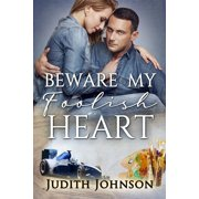 Beware My Foolish Heart - eBook