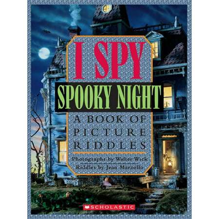 I Spy Spooky Night: A Book of Picture Riddles - Halloween Riddles For Math
