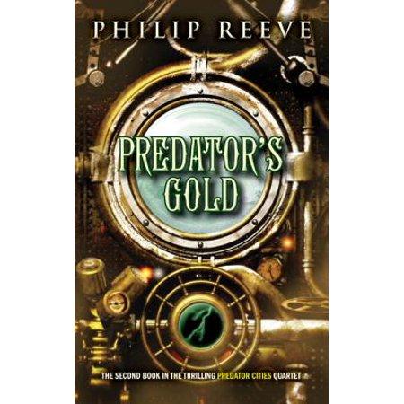 Predator Cities #2: Predator's Gold - (Predator Two)