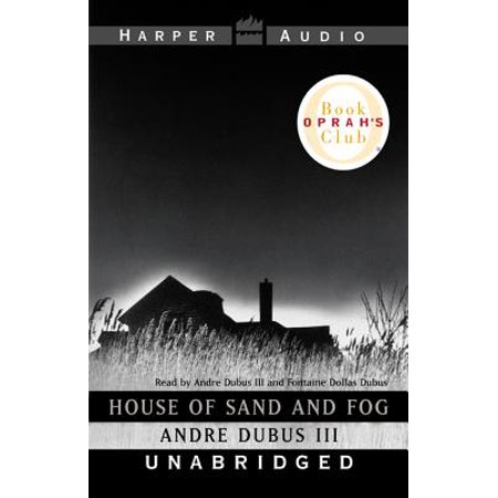 House of Sand and Fog - Audiobook (House Of Sand And Fog Character Analysis)