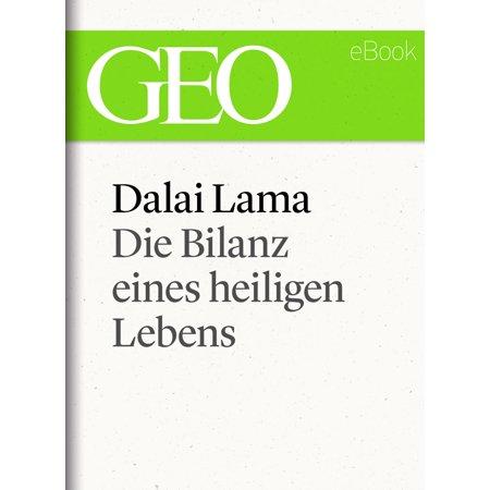 Dalai Lama: Die Bilanz eines heiligen Lebens (GEO eBook Single) - eBook
