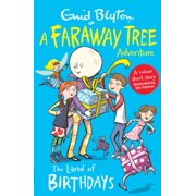 The Land of Birthdays: A Faraway Tree Adventure (Blyton Colour Reads) (Paperback)