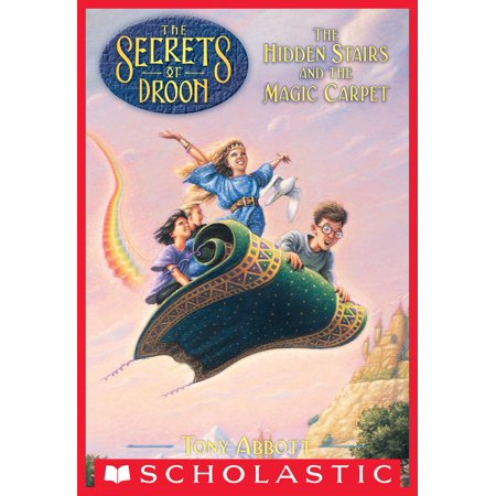 The Secrets of Droon #1: The Hidden Stairs and the Magic Carpet -