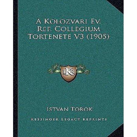 A Kolozvari Ev  Ref  Collegium Tortenete V3  1905