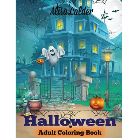 Halloween Coloring Book : Halloween Adult Coloring Book