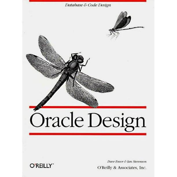 Nutshell Handbooks: Oracle Design: The Definitive Guide
