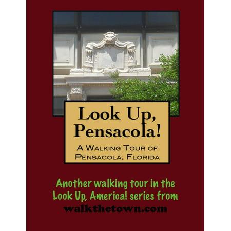 A Walking Tour of Pensacola, Florida - eBook - City Of Pensacola Jobs