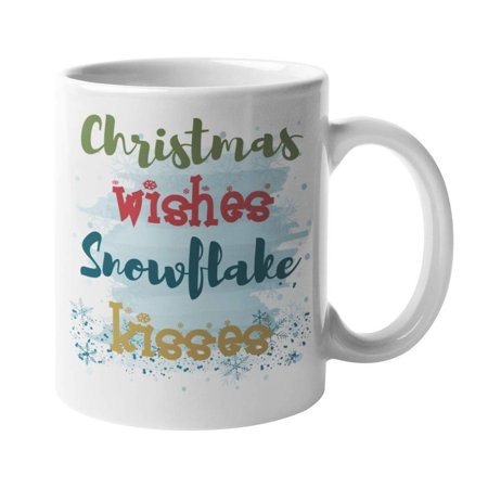 Christmas Wishes, Snowflake Kisses. Winter Sayings Snowflakes Print Coffee & Tea Gift Mug Cup For Daughter, Wife, Mom, Aunt, Girlfriend, Best Friend, Girls & Women Who Love Snowy Cold Weather