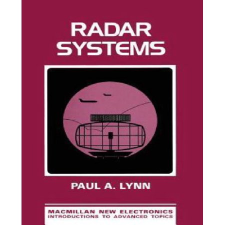 Radar Systems  Macmillan New Electronics Series