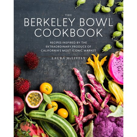 Alcoholic Punch Bowl Recipes Halloween (The Berkeley Bowl Cookbook : Recipes Inspired by the Extraordinary Produce of California's Most Iconic)
